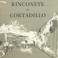 Միգել դե Սերվանտես - Ռինկոնետ և Կորտադիլիո | Miguel de Cervantes - Rinconète et Cortadillo | Նկարազարդումները` Ժանսեմի | Illustrations de Jansem | 1965