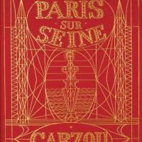 Փարիզը Սենայի վրա | Paris sur Seine | Նկարազարդումները` Գառզուի | Illustrations de Carzou | 1986